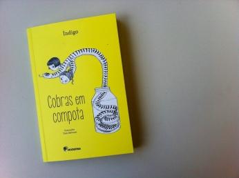 Cobras em Compota - Índigo - Editora Moderna